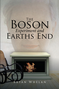 The Boson Experiment and Earths End