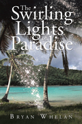 The Swirling Lights of Paradise