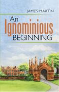 An Ignominious Beginning