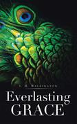 Everlasting Grace