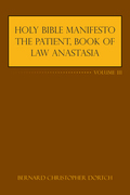 Holy Bible Manifesto the Patient, Book of Law Anastasia