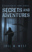 Secrets and Adventures
