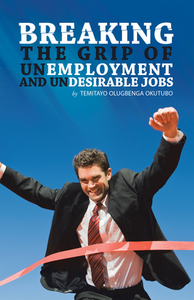 Breaking the Grip of Unemployment and Undesirable Jobs