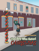 The Boy Who Hated Christmas