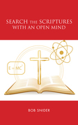 Search the Scriptures with an Open Mind
