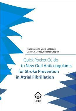 Quick Pocket Guide to New Oral Anticoagulants for Stroke Prevention in Atrial Fibrillation