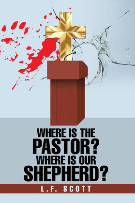 Where Is the Pastor?  Where Is Our Shepherd?