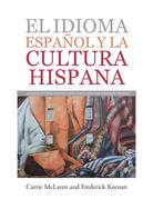 El Idioma Español Y La Cultura Hispana