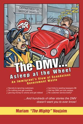 The Dmv . . . Asleep at the Wheel