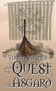 Young Vikings  and the  Quest for Asgard
