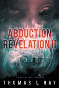 Abduction Revelation Ii