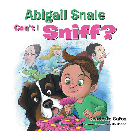 Abigail Snale, Can'T I Sniff?