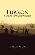 Turkon, a Stripling Young Warrior