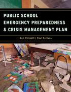 Public School Emergency Preparedness and Crisis Management Plan