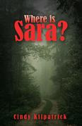 Where Is Sara?