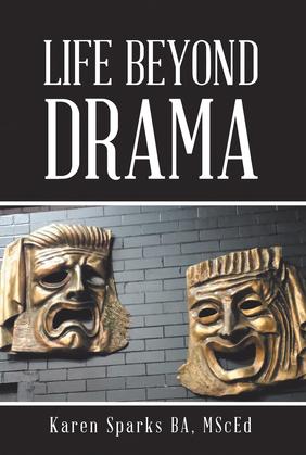 Life Beyond Drama
