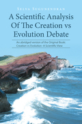 A Scientific Analysis of the Creation Vs Evolution Debate