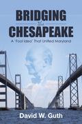 Bridging the Chesapeake