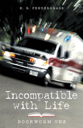 Incompatible with Life