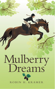 Mulberry Dreams