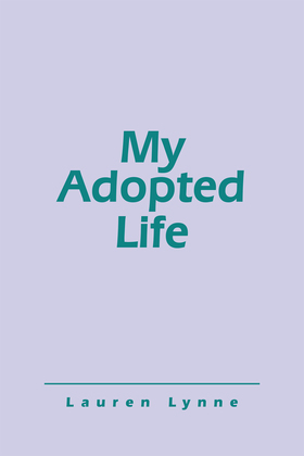 My Adopted Life