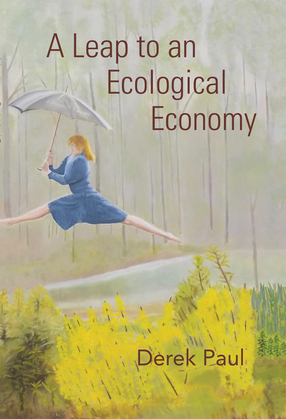 A Leap to an Ecological Economy