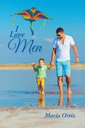 I Love Men
