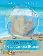 Lynette'S Untouchable Bubble