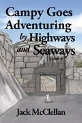 Campy Goes Adventuring by Highways and Seaways