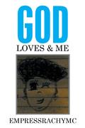 God Loves & Me