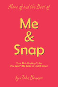 More of and the Best of Me & Snap