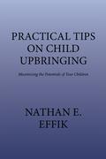Practical Tips on Child Upbringing