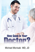 How Good Is Your Doctor?