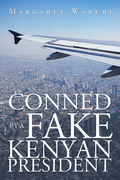 Conned by a Fake Kenyan President