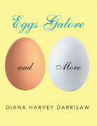 Eggs Galore and More