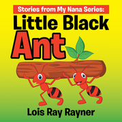 Stories from My Nana Series: Little Black Ant