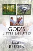 God'S Little Deputies