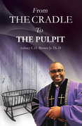 From the Cradle to the Pulpit