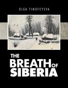 The Breath of Siberia