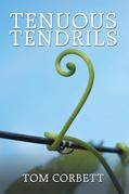 Tenuous Tendrils