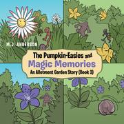The Pumpkin-Easies and Magic Memories