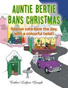 Auntie Bertie Bans Christmas