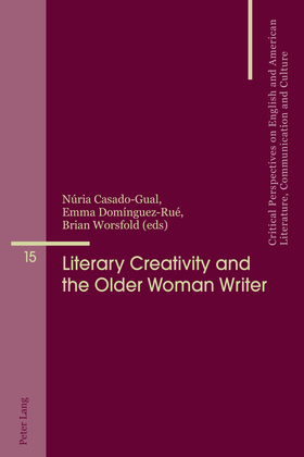 Literary Creativity and the Older Woman Writer