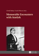 Memorable Encounters with Atatuerk