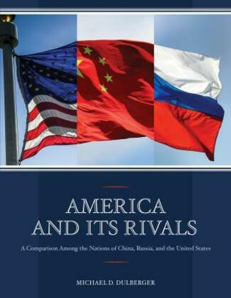America and Its Rivals