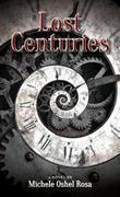 Lost Centuries