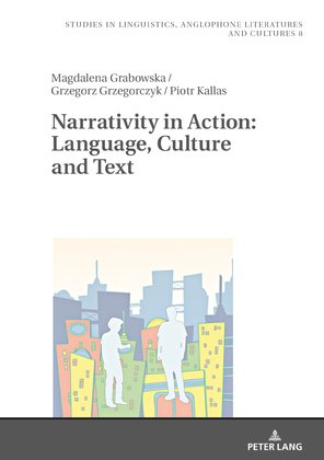 Narrativity in Action: Language, Culture and Text