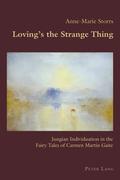 Loving's the Strange Thing