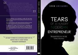 Tears of a Hungry Nigerian Entrepreneur