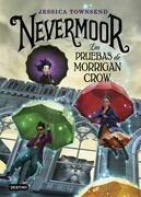 Las pruebas de Morrigan Crow